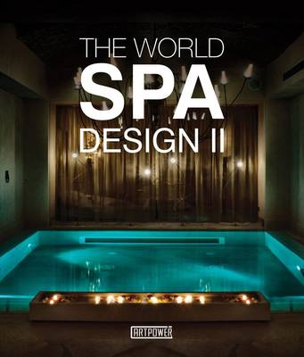 World Spa Design II (Hardback)