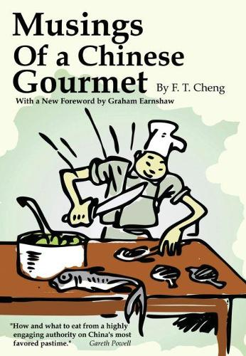 Musings of a Chinese Gourmet (Paperback)