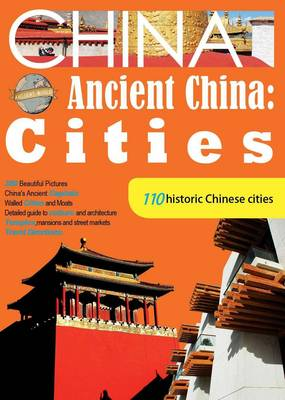110 Ancient Chinese Cities - Ancient China Series (Paperback)