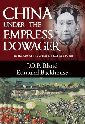 China Under the Empress Dowager (Paperback)