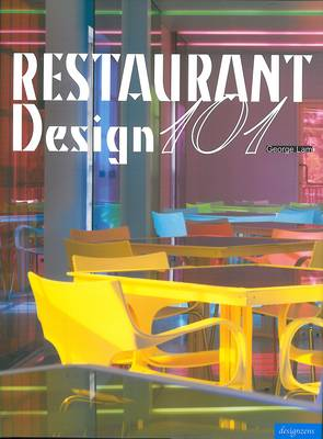 Restaurant Design 101 (Hardback)