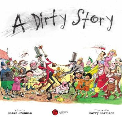 A Dirty Story (Paperback)