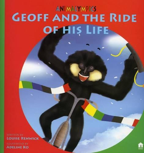 Geoff and the Ride of His Life - Animalympics (Paperback)