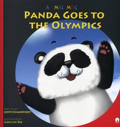 Panda Goes to the Olympics - Animalympics (Paperback)
