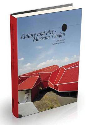 Culture And Art: Museum Design (Hardback)