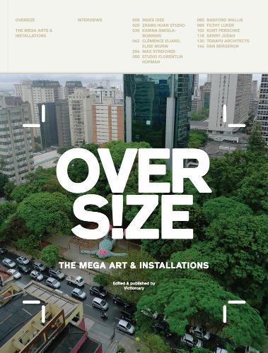 Oversize: Mega Art & Installations (Paperback)