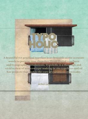 Typoholic: Material Types in Design (Paperback)
