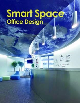 Smart Space: Office Design (Hardback)