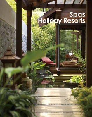Spas and Holiday Resorts (Hardback)