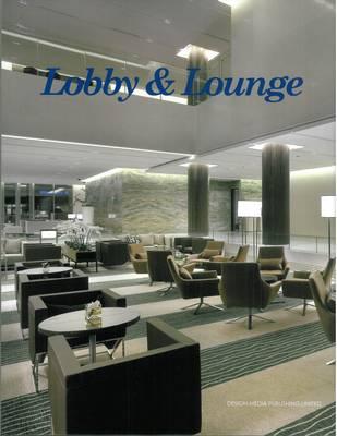 Lobbies and Lounges (Hardback)