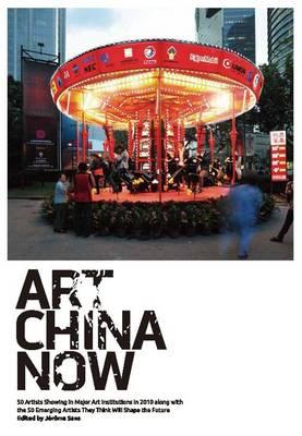 Art China Now (Hardback)