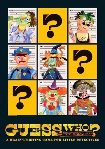 Guess Who? Spot The Bad Guy!: A brain-twisting game for little detectives