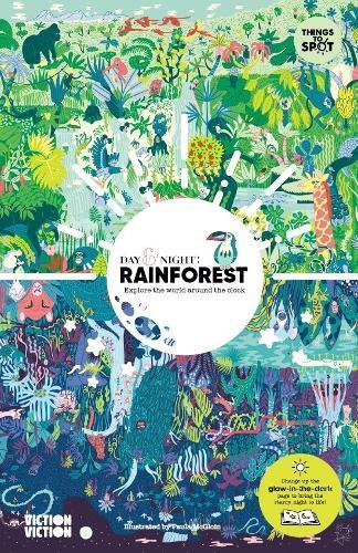 Day & Night: Rainforest: Explore the world around-the-clock (Hardback)