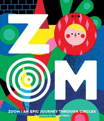 ZOOM - An Epic Journey Through Circles (Hardback)