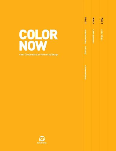Color Now: Color Combinations for Commercial Design (Hardback)