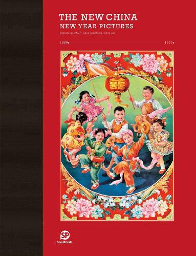 THE NEW CHINA: NEW YEAR PICTURE (Hardback)