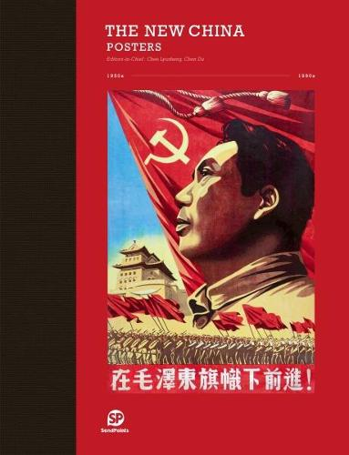 THE NEW CHINA: POSTERS (Hardback)
