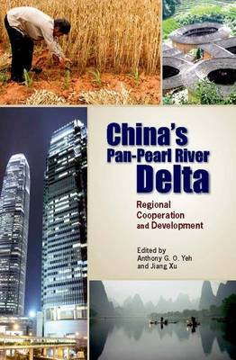 China's Pan-Pearl River Delta - Regional Cooperation and Development (Paperback)