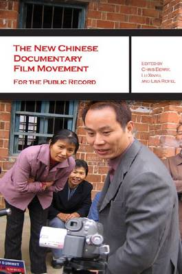 The New Chinese Documentary Film Movement - For the Public Record (Hardback)