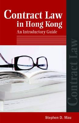 Contract Law in Hong Kong - An Introductory Guide (Paperback)