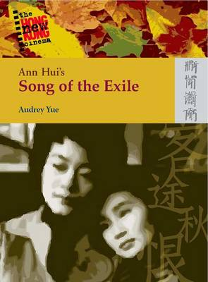 Ann Hui`s Song of the Exile (Paperback)