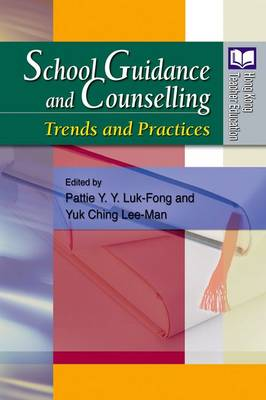 School Guidance and Counselling - Trends and Practices (Paperback)
