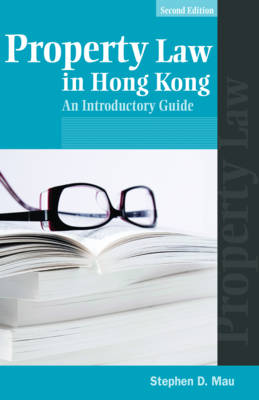 Property Law in Hong Kong - An Introductory Guide 2e (Paperback)