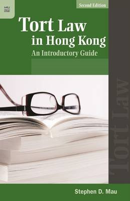 Tort Law in Hong Kong - An Introductory Guide (Paperback)