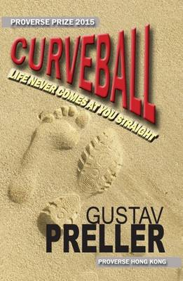 Curveball: Life Never Comes at You Straight (Paperback)