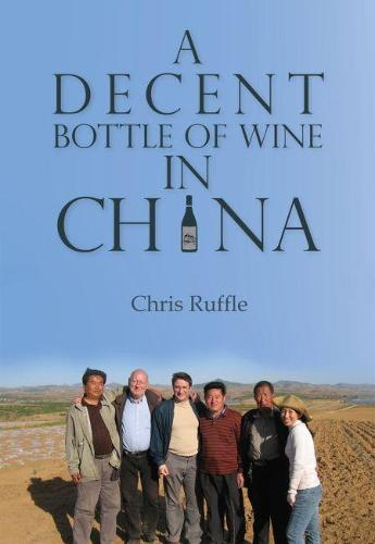 A Decent Bottle of Wine in China (Paperback)