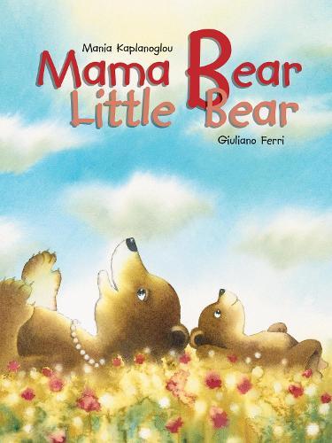Mama Bear, Little Bear (Hardback)