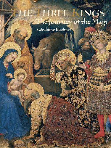 The Three Kings: The Journey of the Magi (Hardback)