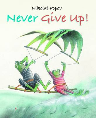 Never Give Up (Hardback)