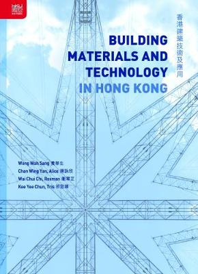Building Materials and Technology in Hong Kong (Hardback)