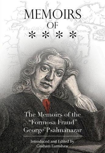 "Memoirs of the ""Formosa Fraud"" George Psalmanazar (Paperback)"