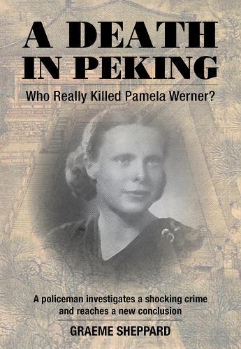 A Death in Peking: Who Killed Pamela Werner (Paperback)