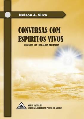 Conversas Com Espiritos Vivos (Paperback)