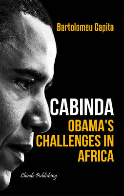 Cabinda: Obama's Challenges in Africa (Paperback)