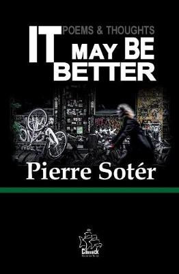 It May Be Better: Poems & Thoughts - Poems & Thoughts 3 (Paperback)