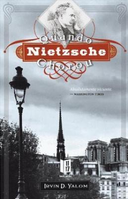 Quando Nietzsche Chorou (Paperback)