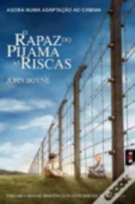 O Rapaz Do Pijama as Riscas (Paperback)