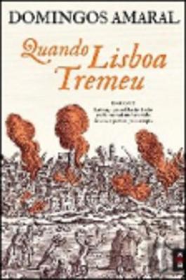 Quando Lisboa Tremeu (Paperback)