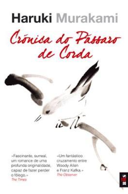 Cronica do Passaro de Corda (Paperback)