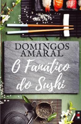 O Fanatico do Sushi (Paperback)