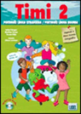 Timi - Portuguese course for children: Pack: livro do aluno + CD + caderno de ex