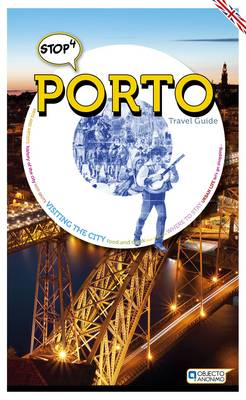 Stop 4 Porto - Travel Guide (Paperback)