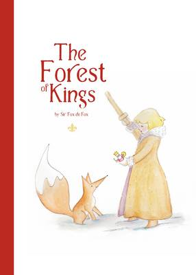 The Forest of Kings (Hardback)