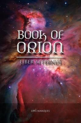 Book of Orion - Liber Aeternus (Paperback)