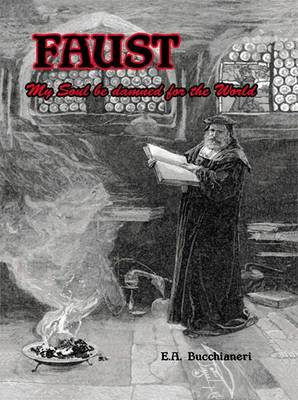 Faust: My Soul Be Damned for the World Volume 2 (Hardback)