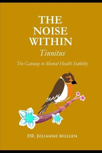 THE NOISE WITHIN- Tinnitus (Paperback)
